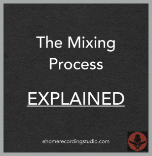 audio mixing explained